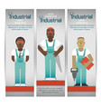 industrial workers banners set vector image