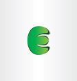 green letter e eco symbol vector image