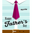 happy fathers day necktie with blue shirt vector image vector image