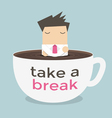 Businessman take a break in a coffee cup vector image