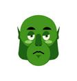 ogre sad emoji goblin sorrowful emotion isolated vector image