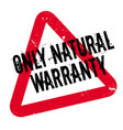 only natural warranty rubber stamp vector image