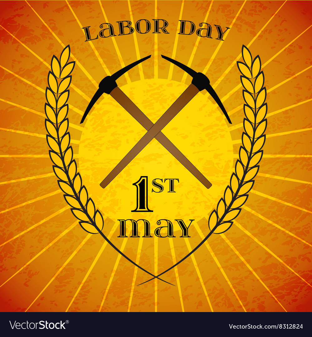 May 1st labor day crossed pickaxes and wheat vector