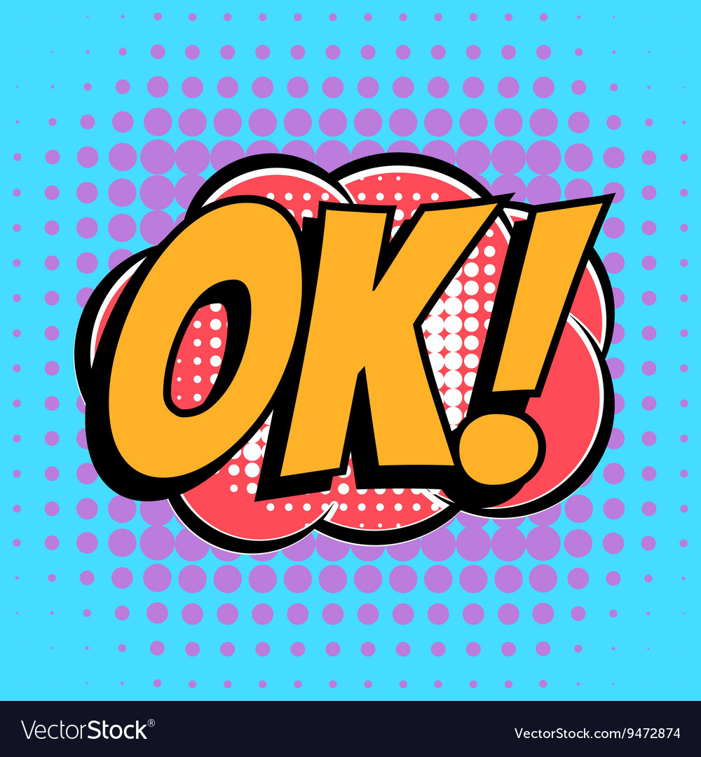 Ok comic book bubble text retro style vector