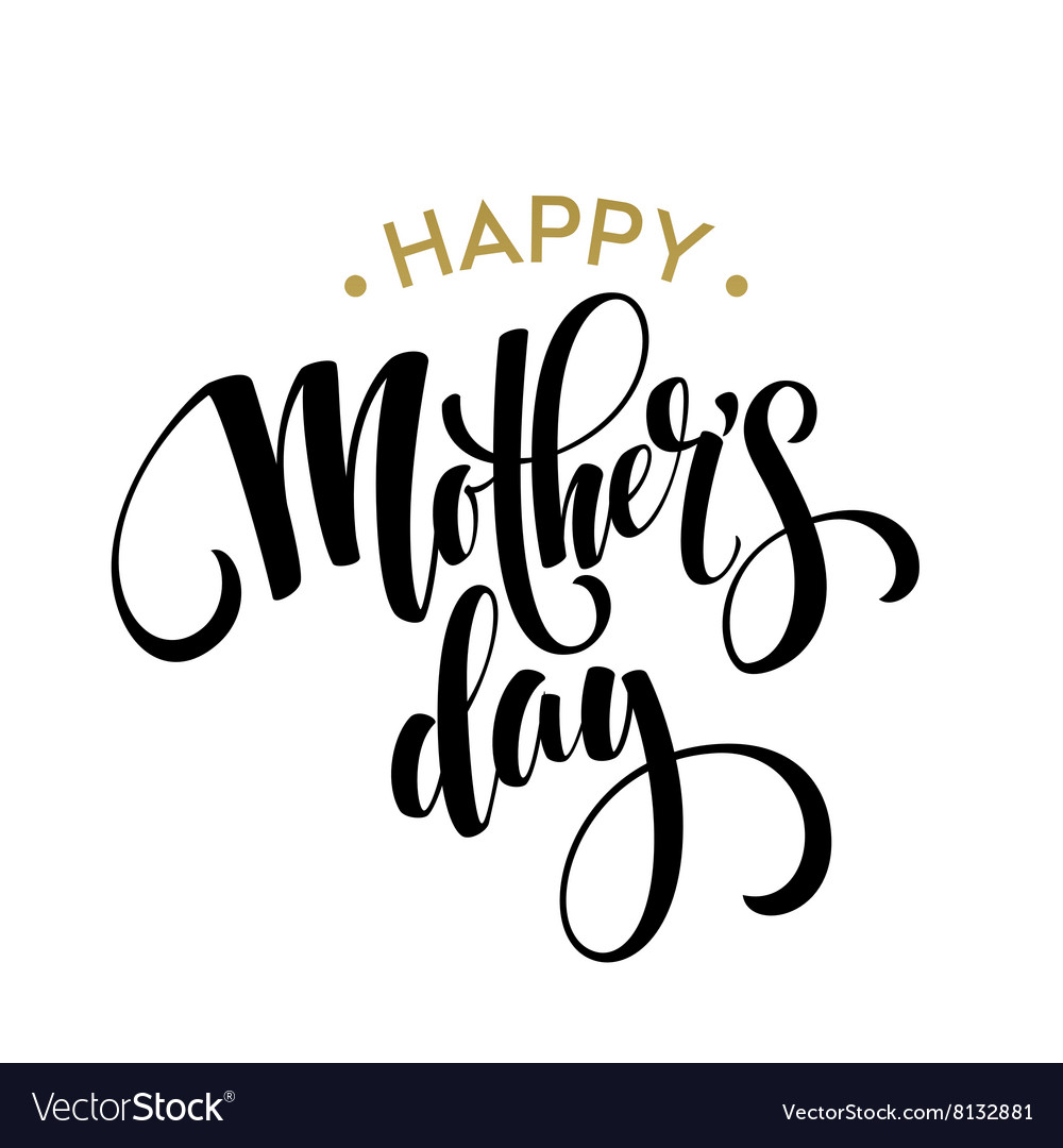 Happy mothers day greeting card black calligraphy vector