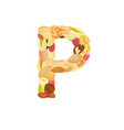 delicious letter made from different nuts p vector image
