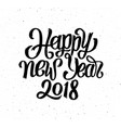 happy new year 2018 card season greetings vector image