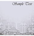 Misty background with old town vector image vector image