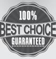 Best choice guaranteed retro label vector image