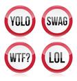 YOLO swag WTF LOL signs vector image