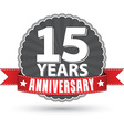 Celebrating 15 years anniversary retro label with vector image