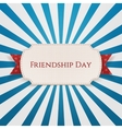 Friendship Day Badge on red Ribbon vector image