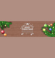 merry christmas message on horizontal wooden vector image