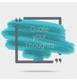 Quote Typographical Poster vector image