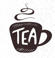 hand drawn lettering tea badge labels signs vector image