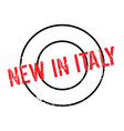 new in italy rubber stamp vector image