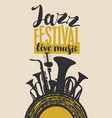 poster for the jazz festival with wind instruments vector image