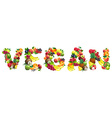 Word VEGAN composed of different fruits with vector image