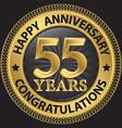 55 years happy anniversary congratulations gold vector image vector image