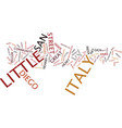 Little italy san diego text background word cloud vector image