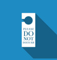 please do not disturb icon hotel door hanger tags vector image