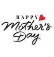 mothers day hand lettering handmade calligraphy vector image