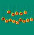 happy halloween by pumpkin font vector image