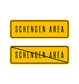 Schengen zone yellow sign European customs area vector image