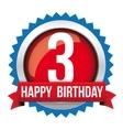 Three years happy birthday badge ribbon vector image