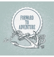 Forward to the adventure hand drawn vector image