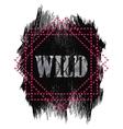 Tshirt design - Wild word quote vector image