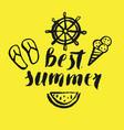 best summer modern hand drawn lettering vector image
