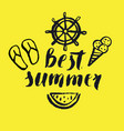 best summer modern hand drawn lettering vector image