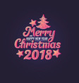 2018 merry christmas and happy new year modern vector image