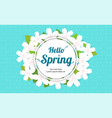 cherry blossom frame or hello spring flowers vector image