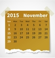 Calendar november 2015 colorful torn paper vector image