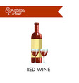 red wine in bottle and glasses from european vector image
