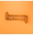 Realistic scroll Thanksgiving orange Ribbon vector image