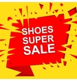 Big sale poster with SHOES SUPER SALE text vector image