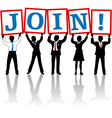 Business people hold up Join sign vector image