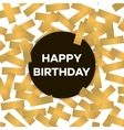 Happy birthday card with golden confetti vector image