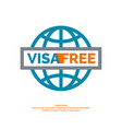 modern poster free visa with blue globe vector image