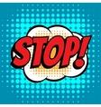 Stop comic book bubble text retro style vector image vector image
