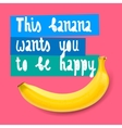 Happy banana background vector image vector image