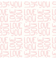 LOVE YOU pink seamless pattern vector image