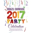 Brazil Carnival 2017 party poster template vector image