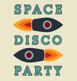typographic vintage space disco party poster vector image