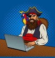 pirate with laptop pop art vector image