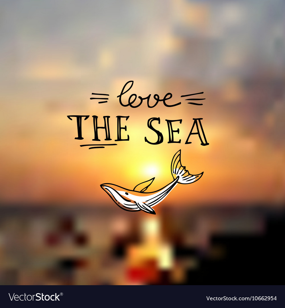 Love the sea on vector