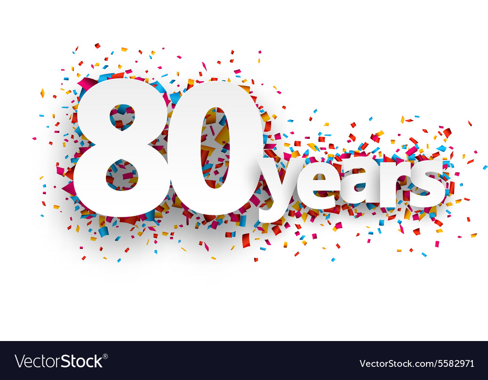 Eighty years paper confetti sign vector